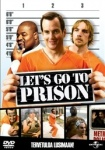 Let's go to Prison - 2006